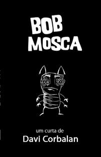 Bob Mosca - Poster / Capa / Cartaz - Oficial 1