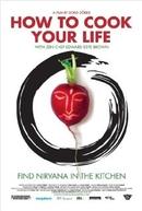 How to cook your life (How to cook your life)