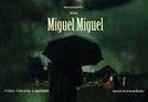 Miguel Miguel (Miguel Miguel)