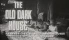 The Old Dark House (1963) Trailer