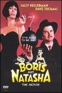 Se Falhar, Morre (Boris and Natasha: The Movie)