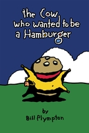 The Cow Who Wanted to be a Hamburger (The Cow Who Wanted to be a Hamburger)