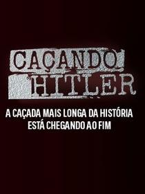 Caçando Hitler  - Poster / Capa / Cartaz - Oficial 2