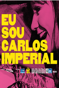 Eu sou Carlos Imperial - Poster / Capa / Cartaz - Oficial 2