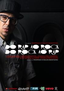 Do Rap ao Rock, do Rock ao Rap - Poster / Capa / Cartaz - Oficial 1