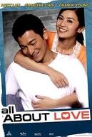 all about love (Tsoi suet yuk chi ngo oi nei)