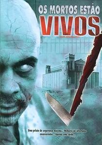Os Mortos Estão Vivos - Poster / Capa / Cartaz - Oficial 2