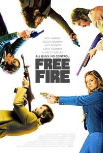 Free Fire: O Tiroteio - Poster / Capa / Cartaz - Oficial 1