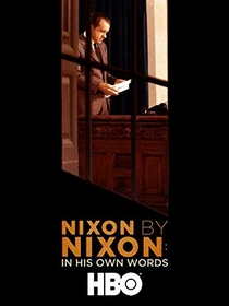 Nixon by Nixon: In His Own Words - Poster / Capa / Cartaz - Oficial 1