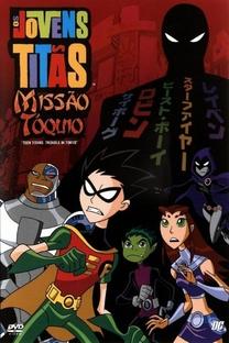 Os Jovens Titãs: Missão Tóquio - Poster / Capa / Cartaz - Oficial 2