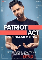 Patriot Act with Hasan Minhaj (2ª Temporada) (Patriot Act with Hasan Minhaj (Season 2))
