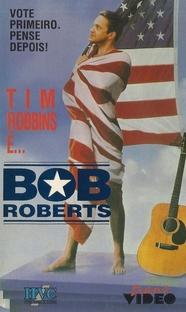 Bob Roberts - Poster / Capa / Cartaz - Oficial 2