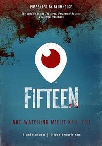 Fifteen: Periscope Movie - Poster / Capa / Cartaz - Oficial 1