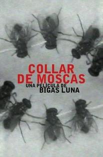 Collar de Moscas - Poster / Capa / Cartaz - Oficial 1