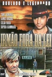 Irmão Fora da Lei - Poster / Capa / Cartaz - Oficial 3