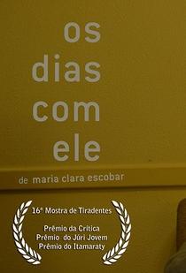Os Dias com Ele - Poster / Capa / Cartaz - Oficial 2