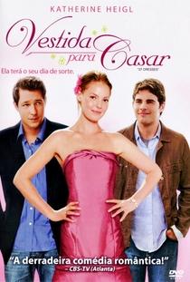 Vestida Para Casar - Poster / Capa / Cartaz - Oficial 8