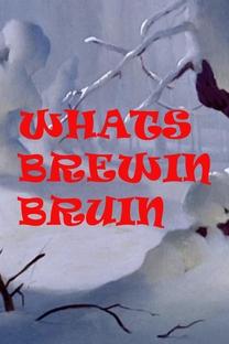 What's Brewin', Bruin? - Poster / Capa / Cartaz - Oficial 1