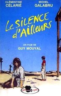 Le silence d'ailleurs  - Poster / Capa / Cartaz - Oficial 1