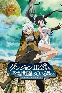 Dungeon ni Deai wo Motomeru no wa Machigatteiru Darou ka - Poster / Capa / Cartaz - Oficial 1