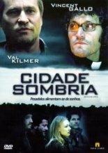 Cidade Sombria - Poster / Capa / Cartaz - Oficial 2