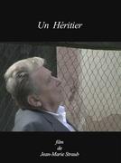 Um Herdeiro (Un Héritier)