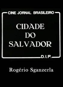 A Cidade do Salvador (Petróleo Jorrou na Bahia) - Poster / Capa / Cartaz - Oficial 1