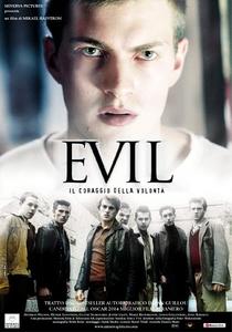 Evil - Raízes do Mal - Poster / Capa / Cartaz - Oficial 6