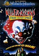 Palhaços Assassinos do Espaço Sideral (Killer Klowns from Outer Space)