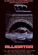 Alligator: O Jacaré Gigante