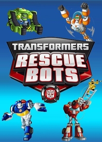 Transformers: Rescue Bots - Poster / Capa / Cartaz - Oficial 1