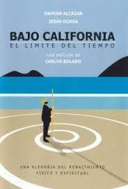 Baixo Califórnia - O Limite do Tempo - Poster / Capa / Cartaz - Oficial 1