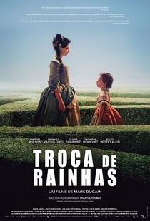 Troca de Rainhas - Poster / Capa / Cartaz - Oficial 3