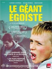 O Gigante Egoísta - Poster / Capa / Cartaz - Oficial 2