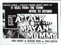 Attack of the Mayan Mummy - Poster / Capa / Cartaz - Oficial 3
