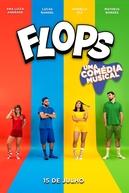 FLOPS: UMA COMÉDIA MUSICAL (FLOPS: UMA COMÉDIA MUSICAL)