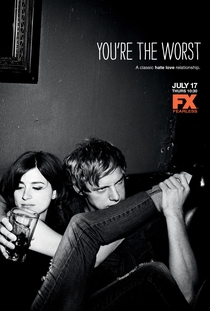 You're The Worst (3ª Temporada) - Poster / Capa / Cartaz - Oficial 2