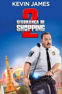 Segurança de Shopping 2 - Poster / Capa / Cartaz - Oficial 5