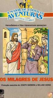 Os Milagres de Jesus - Os Grandes Heróis e Lendas da Bíblia - Poster / Capa / Cartaz - Oficial 1