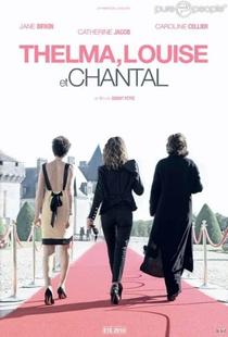 Thelma, Louise e Chantal - Poster / Capa / Cartaz - Oficial 3