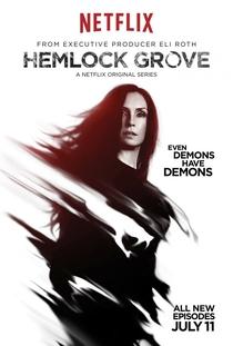 Hemlock Grove (2ª Temporada) - Poster / Capa / Cartaz - Oficial 2