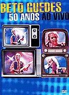 Beto Guedes - 50 Anos ao Vivo - Poster / Capa / Cartaz - Oficial 1