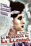 The Heritage of the Crying Woman (La herencia de la Llorona)