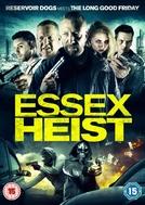 Essex Heist (Essex Heist)