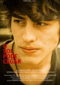 O Sol Pode Cegar - Poster / Capa / Cartaz - Oficial 1