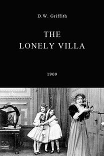 The Lonely Villa - Poster / Capa / Cartaz - Oficial 1