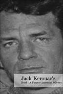 Jack Kerouac's Road: A Franco-American Odyssey (Jack Kerouac's Road: A Franco-American Odysse)