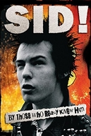 Sid! By Those Who Really Knew Him (Sid! By Those Who Really Knew Him)