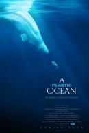 A Plastic Ocean (A Plastic Ocean)