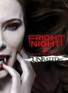 A Hora do Espanto 2 (Fright Night 2: New Blood)